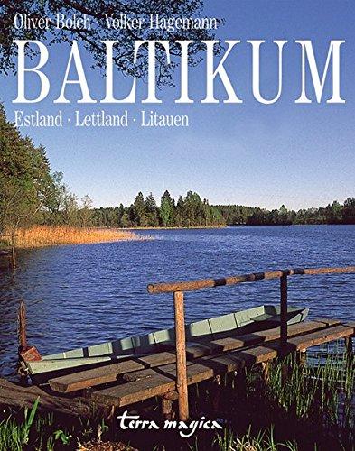Baltikum: Estland, Lettland, Litauen (terra magica Panorama)