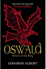Oswald: Return of the King (The Northumbrian Thrones Book 2) Kindle Edition