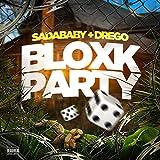 Bloxk Party (feat. Drego) [Explicit]