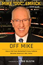 Off Mike: How a Kid from Basketball-Crazy Indiana Became America's NHL Voice PDF