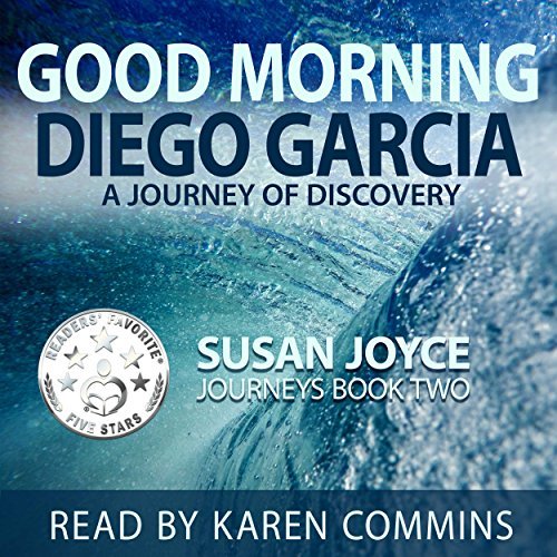 Good Morning Diego Garcia: A Journey of Discovery cover art