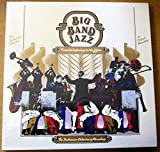 Big Band Jazz From the Beginnings to the Fifties: The Smithsonian Collection Recordings