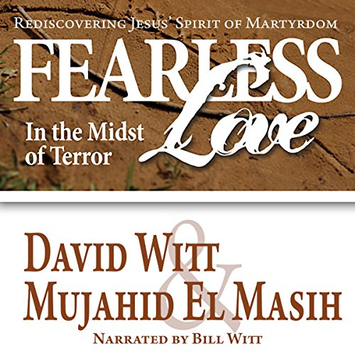 Fearless Love in the Midst of Terror audiobook cover art