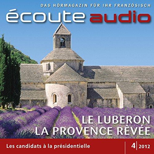 Écoute audio - Le Luberon, la Provence rêvée. 4/2012 audiobook cover art