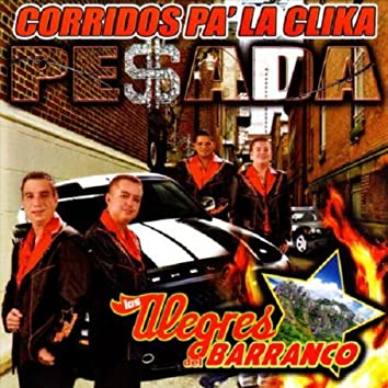Corridos Pa` La Clika Pesada