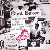 """""""Chet Baker Sings and Plays"""""""