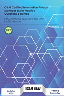 CIPM Certified Information Privacy Manager Exam Practice Questions & Dumps: Exam Practice Questions for Iapp Latest Version