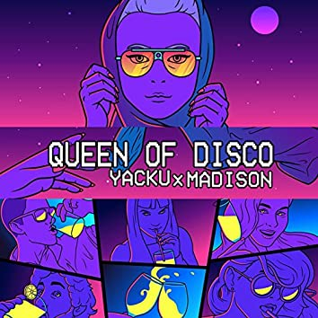 Queen of Disco  (feat. Madison)