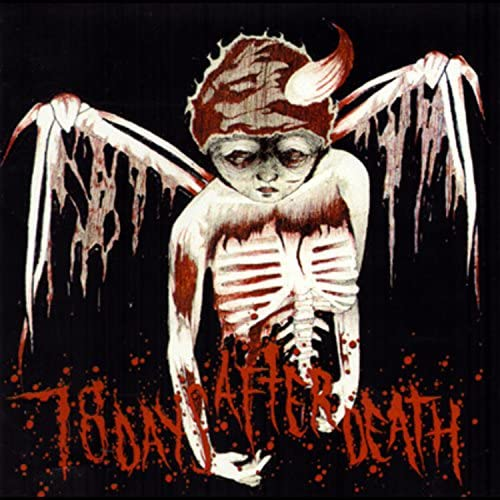 78 Days After Death