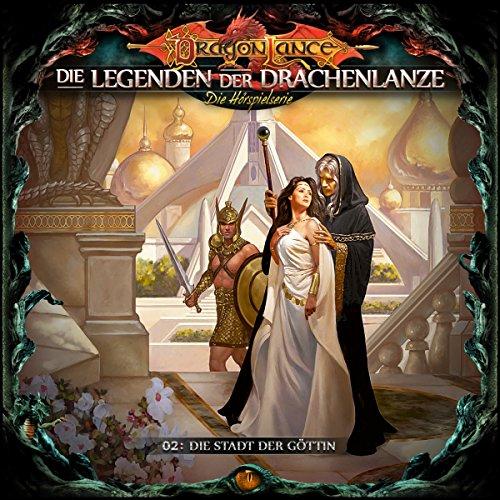 Die Stadt der Göttin (Die Legenden der Drachenlanze 2) Titelbild