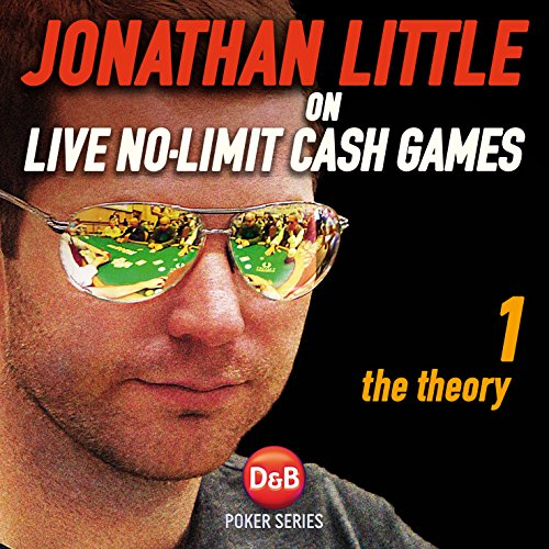 Jonathan Little on Live No-Limit Cash Games, Volume 1 audiobook cover art