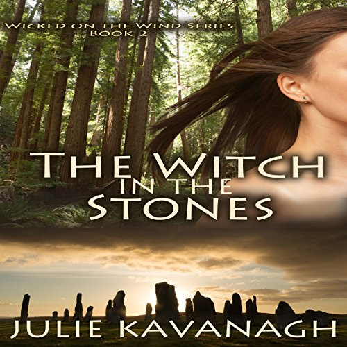 The Witch in the Stones     Wicked on the Wind Book 2              By:                                                                                                                                 Julie Kavanagh                               Narrated by:                                                                                                                                 Moira Todd                      Length: 1 hr and 35 mins     2 ratings     Overall 5.0