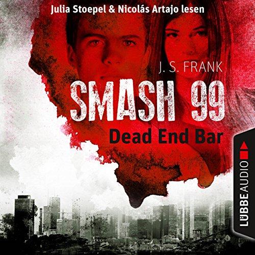 Dead End Bar (Smash99, 5) Titelbild