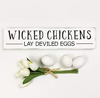 Wicked Chickens Lay Deviled Eggs Farmhouse Sign Cottage Chic Kitchen Humor 6x24 inches Decorative Rustic Sign