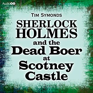 Sherlock Holmes and the Dead Boer at Scotney Castle cover art
