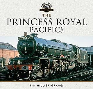 The Princess Royal Pacifics (Locomotive Portfolios)