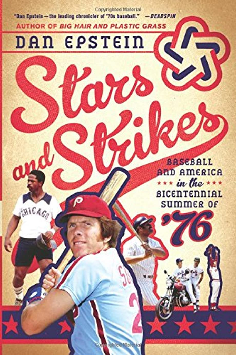 知性ベンチ追うStars and Strikes: Baseball and America in the Bicentennial Summer of  76