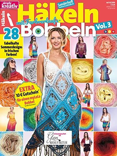 simply kreativ - Häkeln mit Farbverlaufs-Bobbeln Vol. 3:: 28 fabelhafte Sommerdesigns in frischen Farben