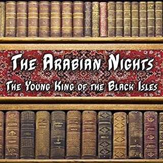 The Arabian Nights - The Young King of the Black Isles cover art