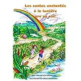 Les contes enchantés à la lumière arc-en-ciel (French Edition)