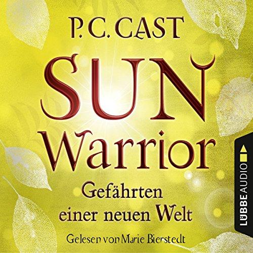 Couverture de Sun Warrior (Gefährten einer neuen Welt 2)