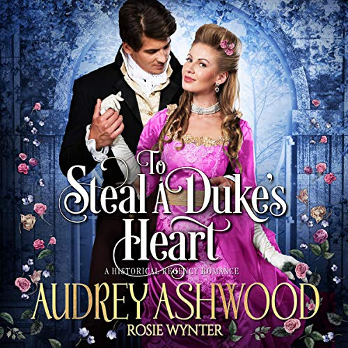 To Steal a Duke's Heart audiobook cover art