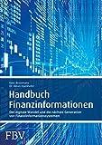 Handbuch Finanzinformationen: Der digitale Wandel und die nächste Generation von Finanzinformationssystemen