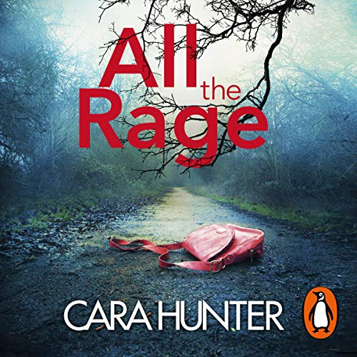All the Rage Audiobook By Cara Hunter cover art