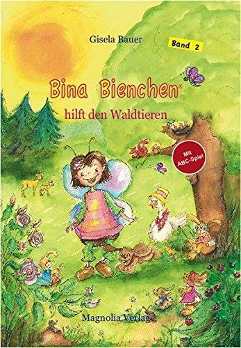 Bina Bienchen hilft den Waldtieren: Eine Geschichte zum Vorlesen und Selberlesen