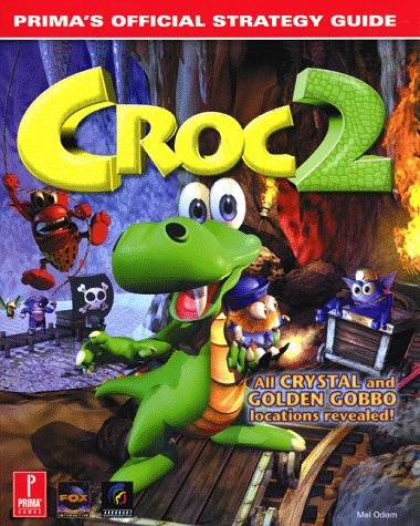 Croc 2: Prima's Official Strategy Guide (Official Guide)