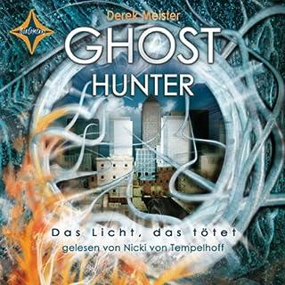 Ghosthunter (Das Licht, das tötet 1) Titelbild