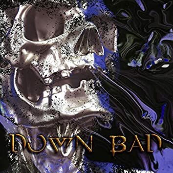 Down Bad (feat. Pteraz)