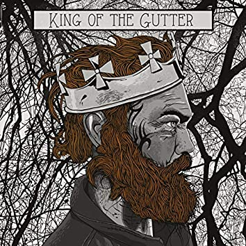 King of the Gutter