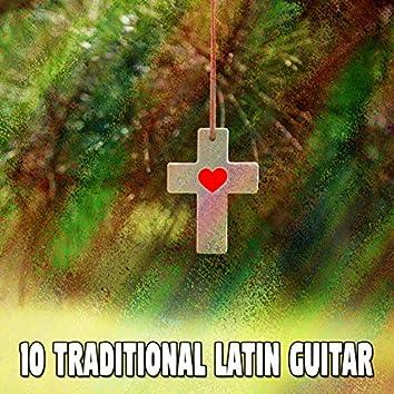 10 Traditional Latin Guitar