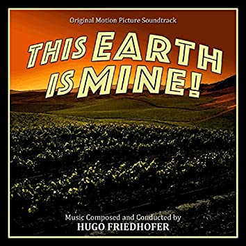 The Earth Is Mine (Original Motion Picture Soundtrack)