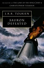 The Sauron Defeated: The History of Middle-Earth 9: Book 9