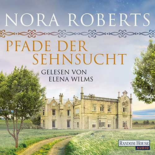 Pfade der Sehnsucht     O'Dwyer 2              By:                                                                                                                                 Nora Roberts                               Narrated by:                                                                                                                                 Elena Wilms                      Length: 6 hrs and 22 mins     Not rated yet     Overall 0.0