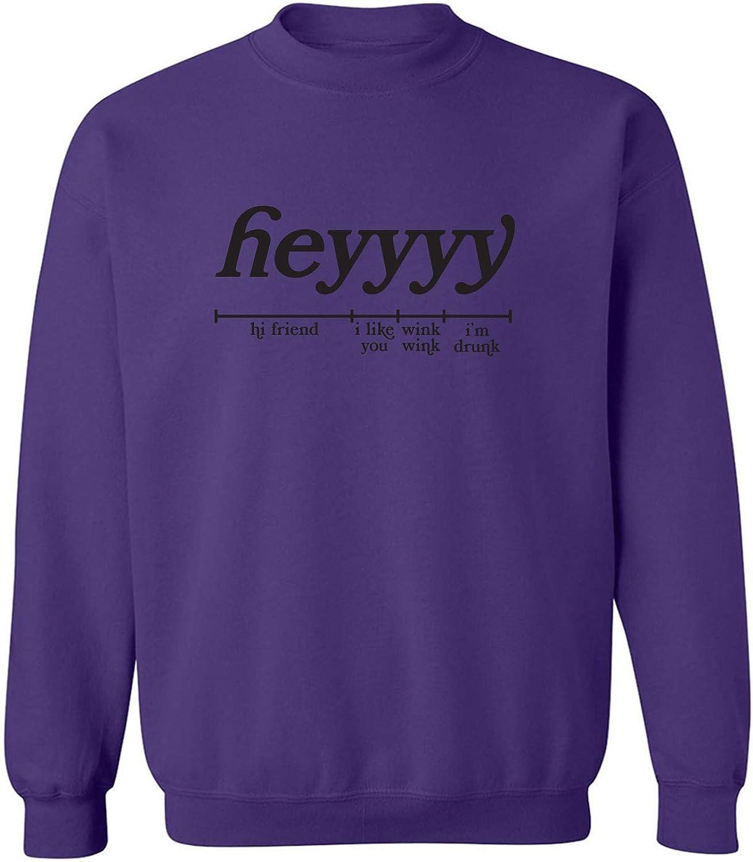 Heyyyy Crewneck Sweatshirt