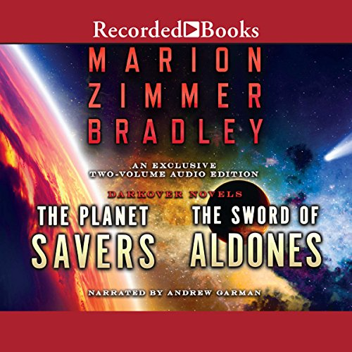 The Planet Savers & The Sword of Aldones audiobook cover art