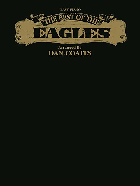The Best of the Eagles: Easy Piano