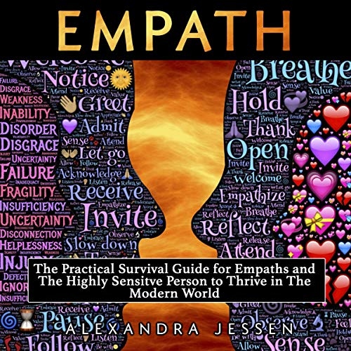 Empath: The Practical Survival Guide for Empaths and the Highly Sensitive Person to Thrive in the Modern World audiobook cover art