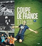 Coupe de France, 100 ans de passion