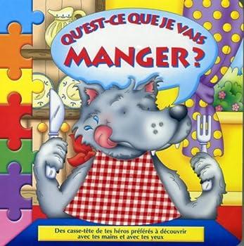 Mass Market Paperback QU'EST-CE QUE JE VAIS MANGER? [French] Book