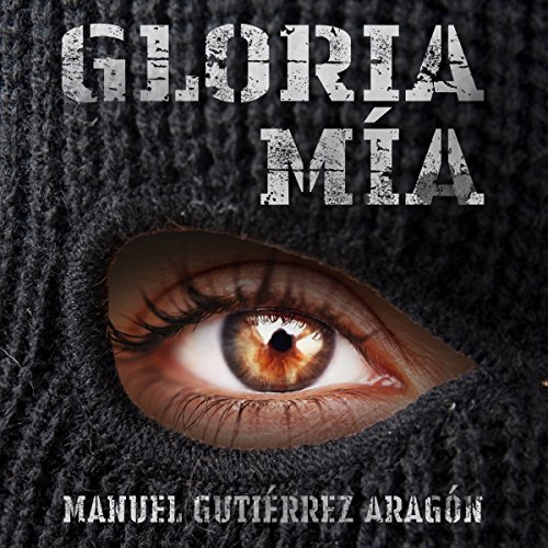 Gloria mía [Gloria Mine] audiobook cover art