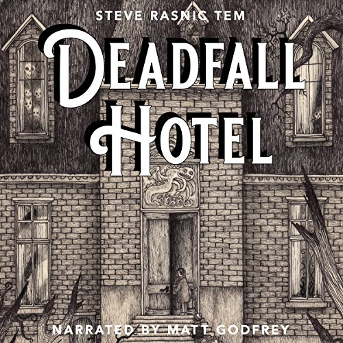 Deadfall Hotel audiobook cover art