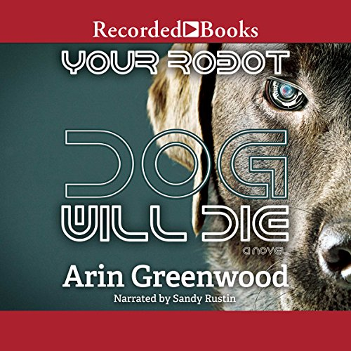 Your Robot Dog Will Die cover art