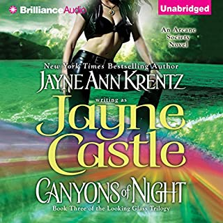 Canyons of Night     Book Three of the Looking Glass Trilogy              By:                                                                                                                                 Jayne Castle                               Narrated by:                                                                                                                                 Joyce Bean                      Length: 7 hrs and 56 mins     414 ratings     Overall 4.5