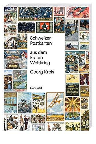 Schweizer Postkarten aus dem Ersten Weltkrieg