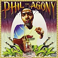 Aromatic by Phil The Agony (2004-11-02)