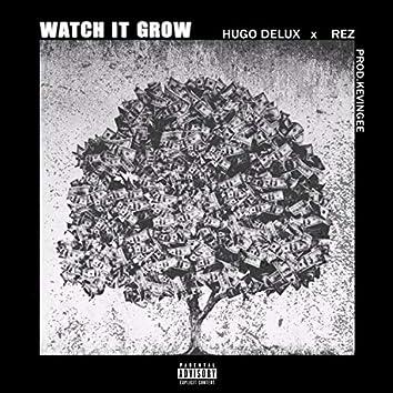 Watch It Grow (feat. Rez)